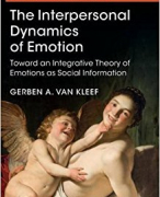 The Interpersonal Dynamics of Emotion - G. Van Kleef