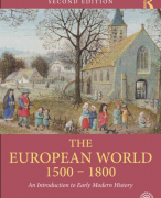 Complete Samenvatting The European World 1500-1800: an Introduction to Early Modern History Beat Kümin