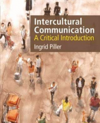 Intercultural Communication - A Critical Introduction (Chapters 1, 2, 4, 6, 7, 8 & 11 + Articles)