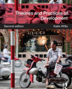 Summary Theories and Practices of Development (Katie Wills)