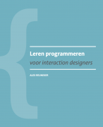 JavaScript samenvatting (Leren programmeren voor interaction designers)